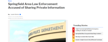 Springfield Area Law Enforcement Accused of Sharing Private Information